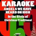 Angels We Have Heard On High (In The Style Of Christmas Traditional) [karaoke Version] - Single