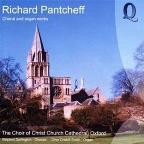 Richard Pantcheff: Choral and Organ Works
