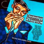 Mississippi Saxophone: The Great Blues Harmonica Players