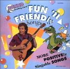 Fun 'N Friendly Songs