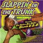 Slappin In the Trunk Volume 1 With Mistah F.a.B.