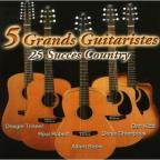 5 Grandes Guitaristes: 25 Succes Country