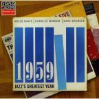 Art of Jazz: 1959 - Jazz's Greatest Year