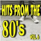 Hits From The 80's, Vol. 6