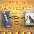 Spirits Of The Sun People