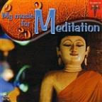 Meditation: My Music for Meditation