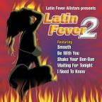 Latin Fever Allstars Vol. 2 - Latin Fe