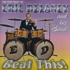 Very Best of Eric Delaney and His Band