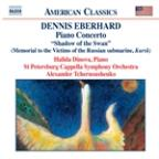 "Dennis Eberhard: Piano Concerto ""Shadow of the Swan""; Prometheus Wept"