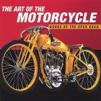 Art of the Motorcycle: Songs of the Open Road