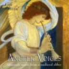 Angelic Voices: Heavenly Music from a Medieval Abbey