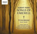 Hubert Parry: Songs of Farewell