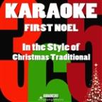 First Noel (In The Style Of Christmas Traditional) [karaoke Version] - Single