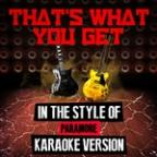 That's What You Get (In The Style Of Paramore) [karaoke Version] - Single