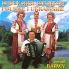 Piosenki Polskie I Ukrainskie (Polish And Ukrainian Songs)