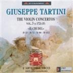Giuseppe Tartini: The Violin Concertos, Vol. 3 (Il Crudel)