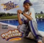 Mac Dre Presents: What's Really Thizzin
