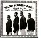 Mitchell's Christian Singers, Vol. 1: 1934 - 1936