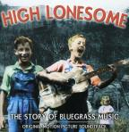 High Lonesome: The Story Of Bluegrass Music.