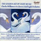 Golden Age of Light Music: Charles Williams and the Queen's Hall Light Orchestra