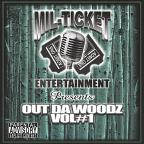 Mil - Ticket Compilation: Outda Woodz, Vol. 1
