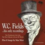 W.C. Fields/His Only Recording