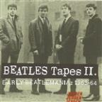 Beatles Tapes, Vol. 2: Early Beatlemania 1963 - 1964