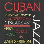 Cuban Jazz/Afro Cuban Music