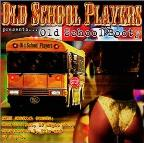 Old School Players Presents: Old School Booty