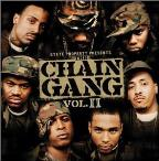 State Property Presents The Chain Gang Vol. 2