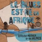 Le Blues Est Ne En Afriq