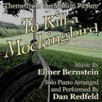 To Kill A Mockingbird (Theme For Solo Piano From The Motion Picture)