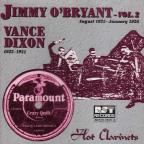 Jimmy O'Bryant, Vol. 2 & Vance Dixon (1923 - 1931): Hot Clarinet