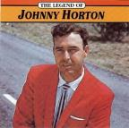 Legend Of Johnny Horton