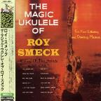 Magic Ukulele Of Roy Smeck