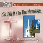Music For Praise And Worship: Go Tell It On The Mountain/Sweet By And By