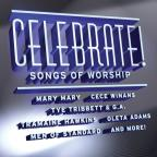Celebrate!: Songs Of Worship