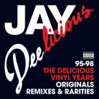 Jay Deelicious: The Delicious Vinyl Years