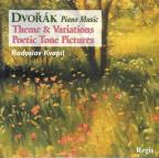 Dvorak: Piano Music - Themes & Variations, Poetic Tone Pictures