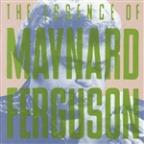 Essence of Maynard Ferguson
