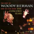 Best of Woody Herman and His Big Band--The Concord Years