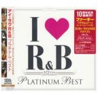 I Love R & B-10th Year A