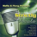 Mafia & Fluxy Present Strictly Vocals