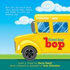 School Time Bop, Vol. 1
