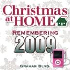 Christmas At Home: Remembering 2009