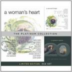 Woman's Heart-The Platinum Collection