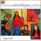 Musica Columbiana Andina: Music From Colombia