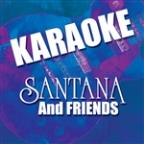 Karaoke: Santana (And Friends)