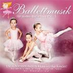 Ballettmusik fur kleine Ballerinas, Vol. 3