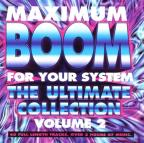 Maximum Boom for Your System, Vol. 2: Ultimate Collection